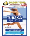 Golden Tours - Turska - LJETO 2015 Ponuda do 31.03.2015.